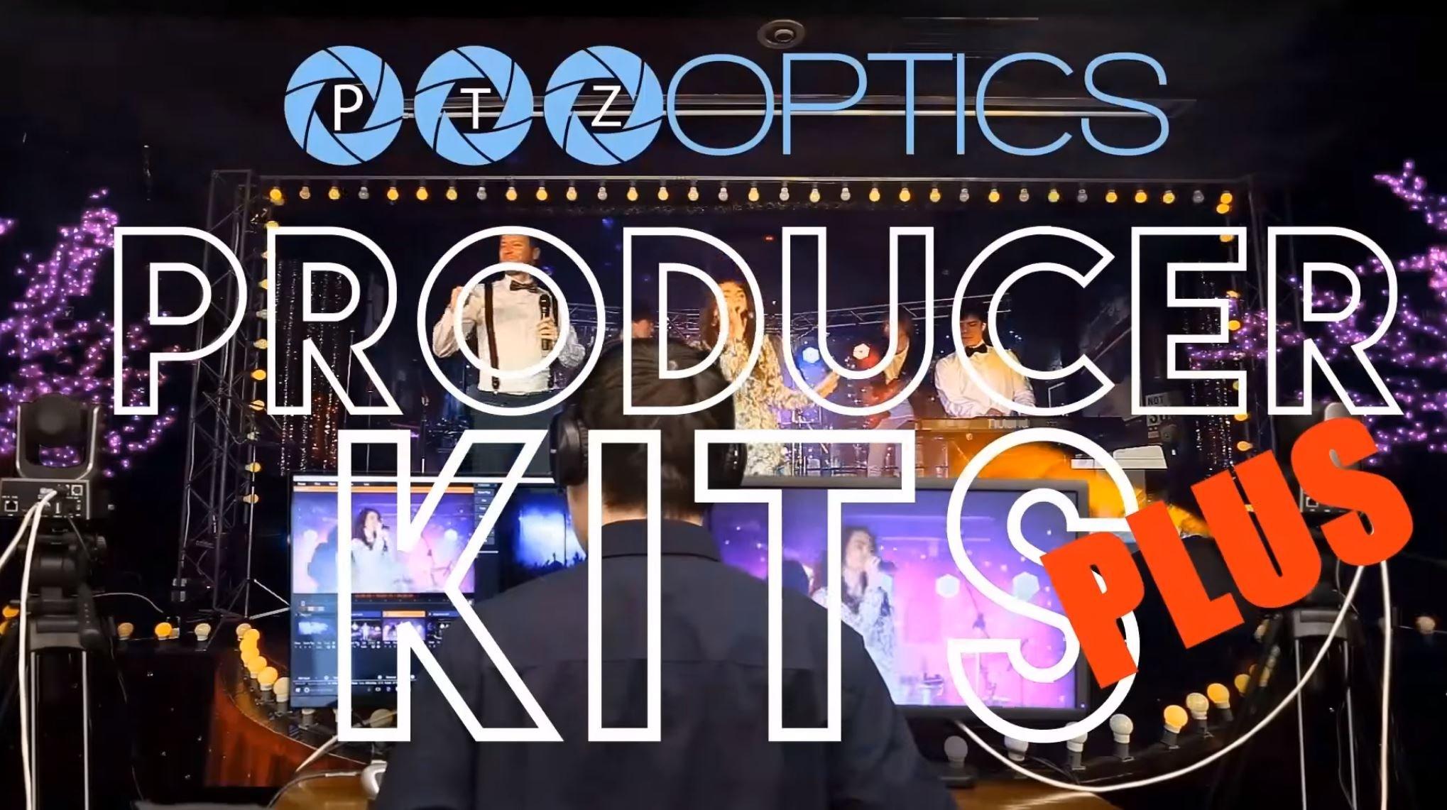 PTZOptics Producer Plus Kits