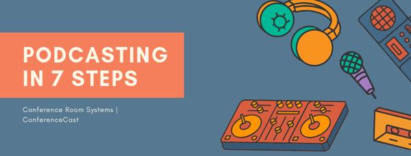 Podcasting in 7 steps (1)